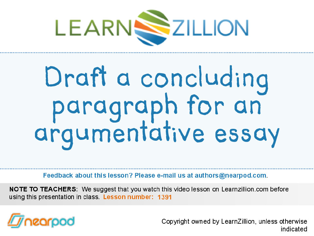 Draft A Concluding Paragraph For An Argumentative