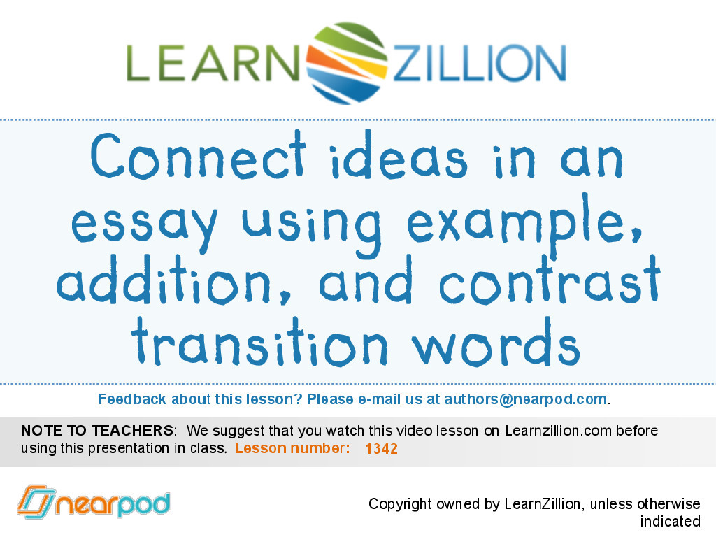 Connect Ideas In An Essay Using Example  Addition