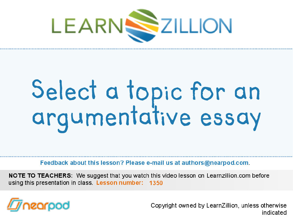 lesson plan argumentative essay writing Uen gathered this collection of online resources to help students write argumentative essays  educator resources • lesson plans  argumentative writing, and.
