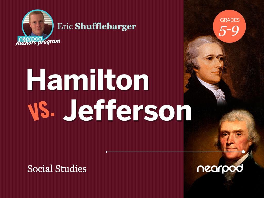 Hamilton Vs Jefferson
