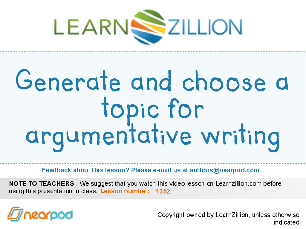 persuasive essay learnzillion In this lesson you will learn to write an introductory paragraph to engage the  reader in the topic by telling your reader why this issue is important.