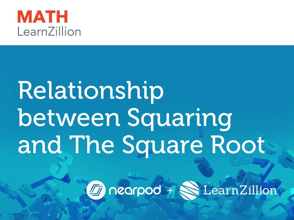 Relationship between Squaring and The Square Root