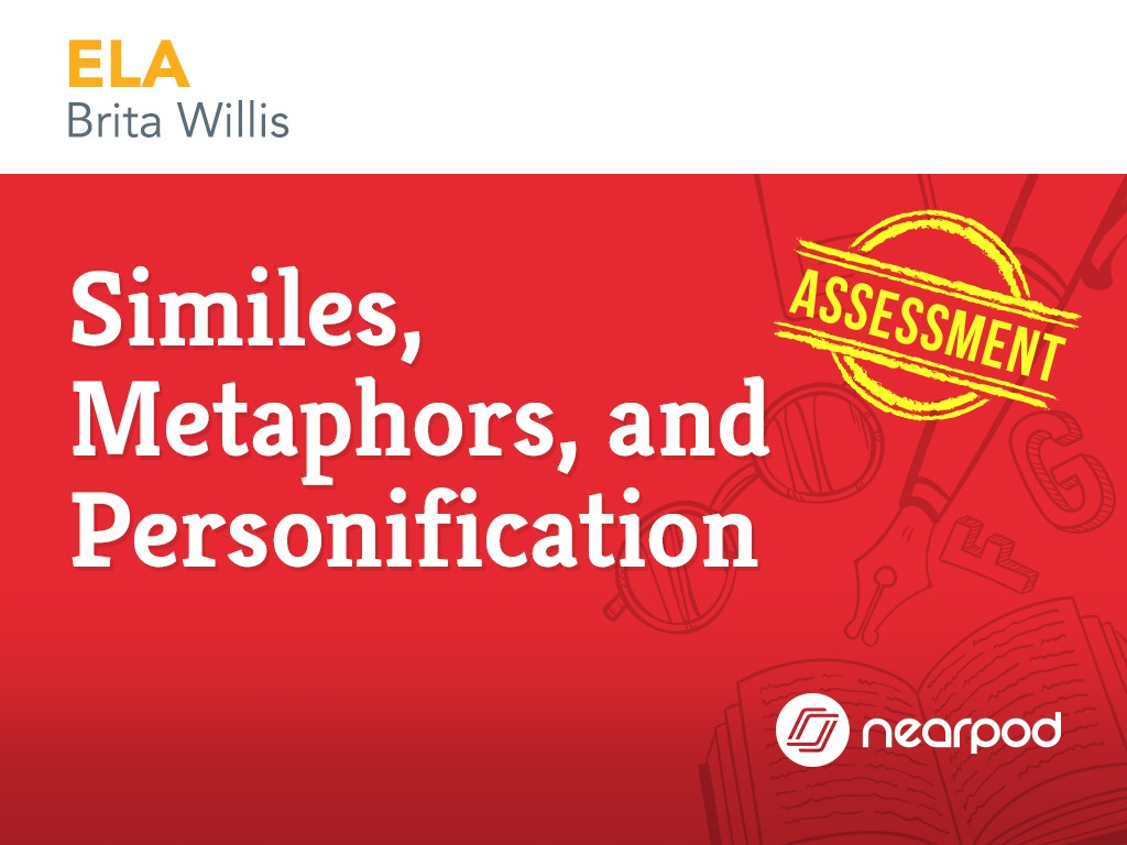 Assessment Similes Metaphors And Personification