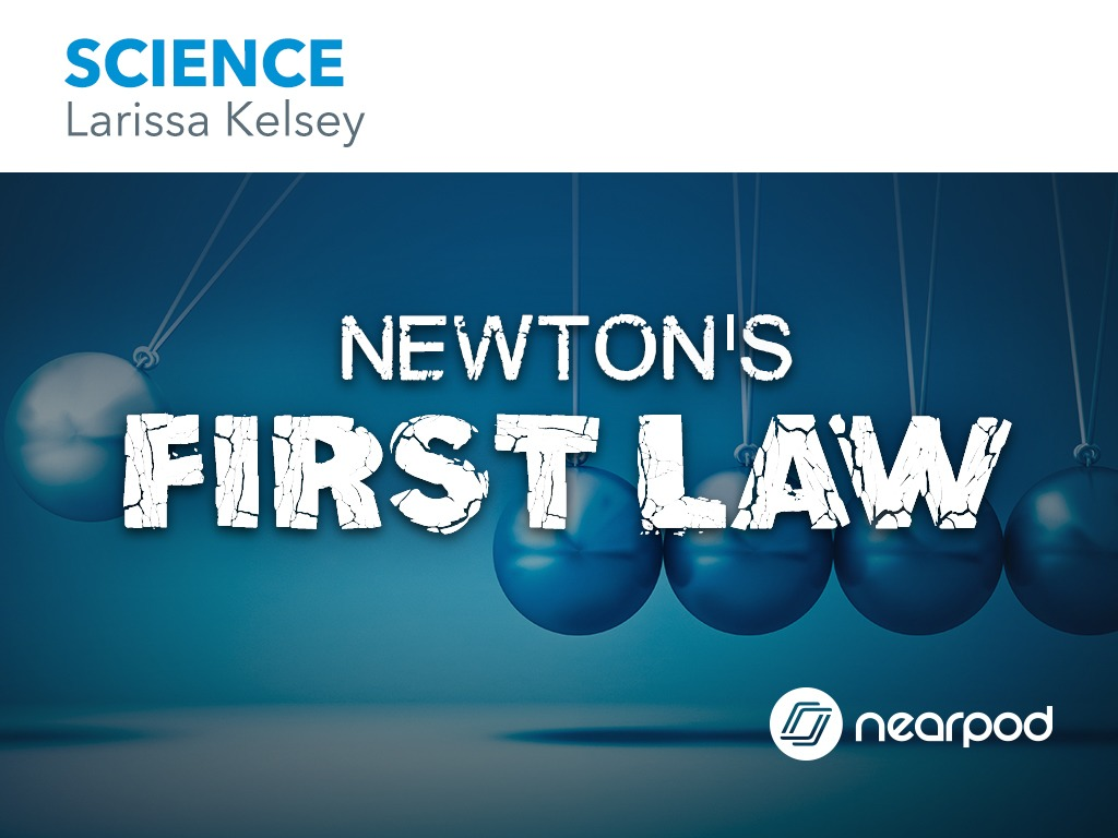 what is newton s first law of motion