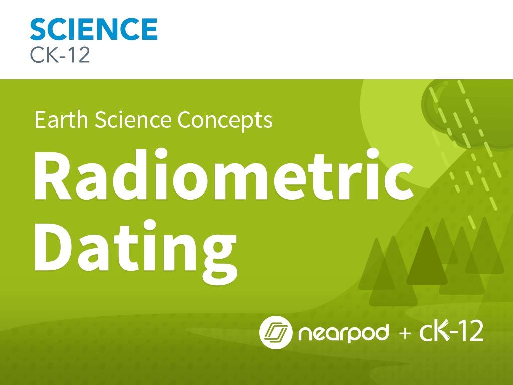 List 4 types of radiometric dating