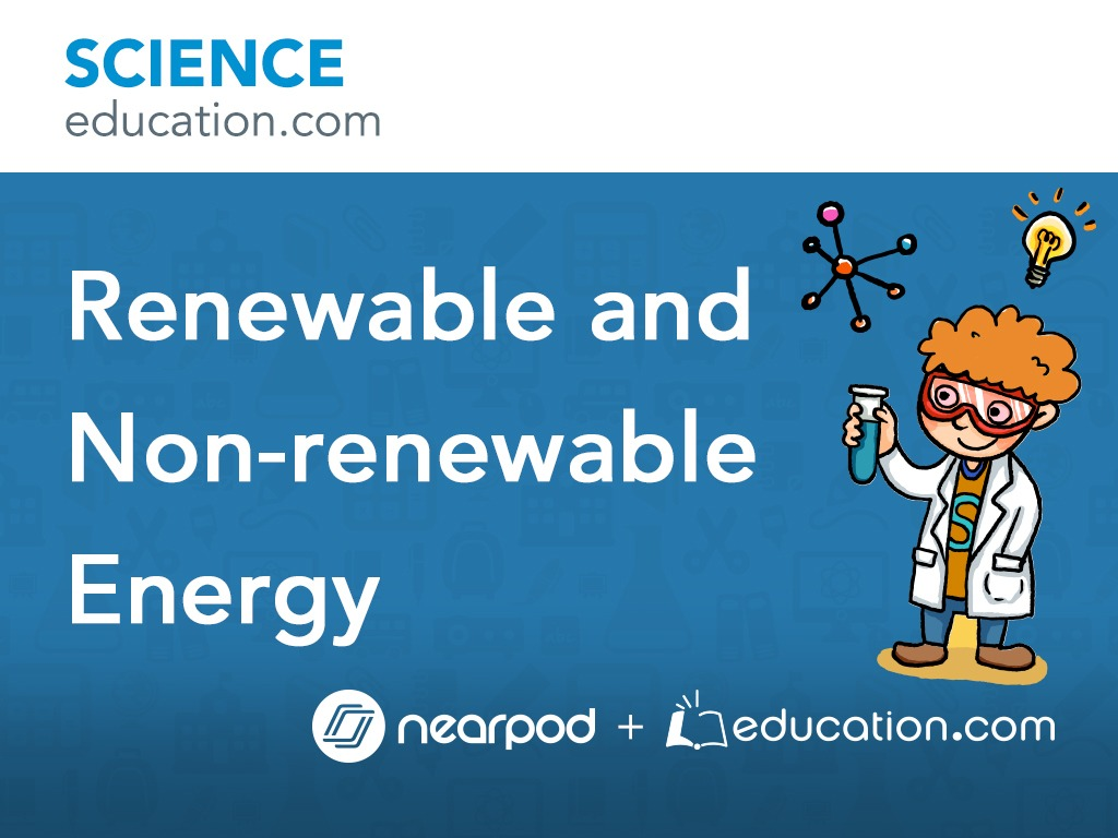 renewable and non-renewable energy