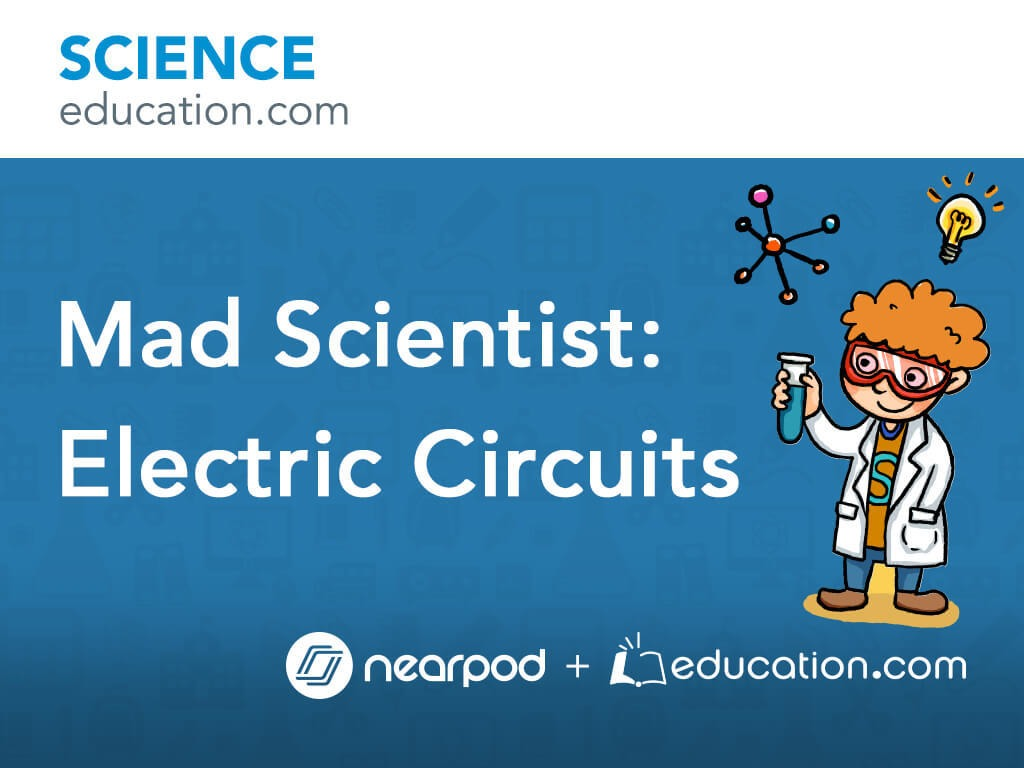 Mad Scientist Electric Circuits Learning Electricity And