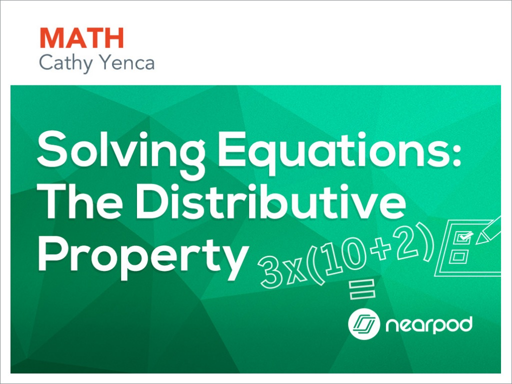 Solving Equations: The Distributive Property