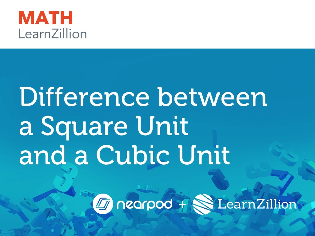 Difference between a Square Unit and a Cubic Unit