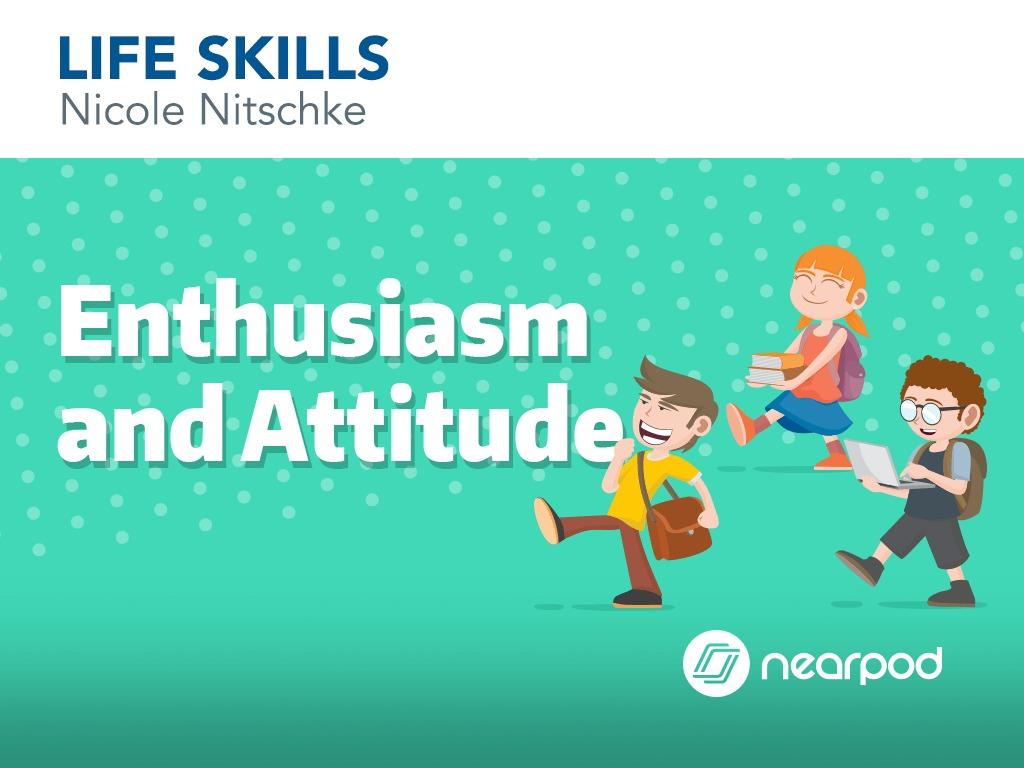 enthusiasm and attitude
