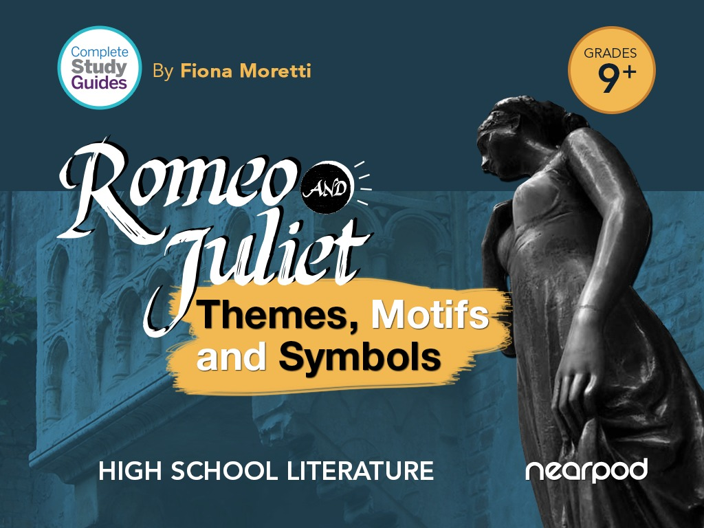 Romeo And Juliet Themes Motifs And Symbols