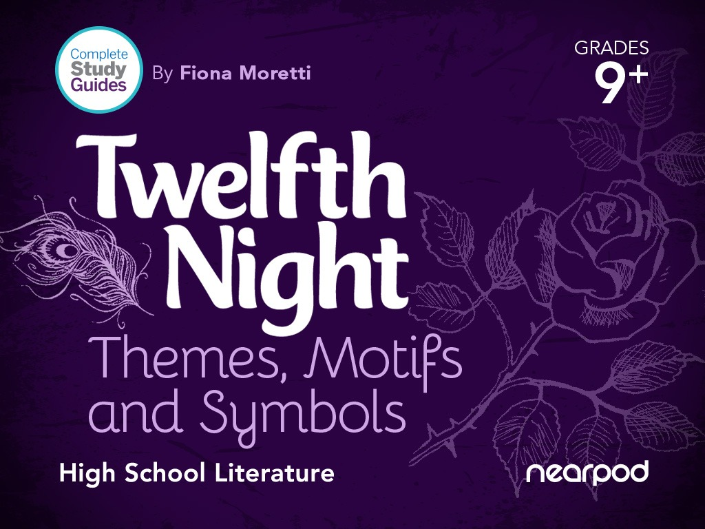 Twelfth Night Themes Motifs And Symbols